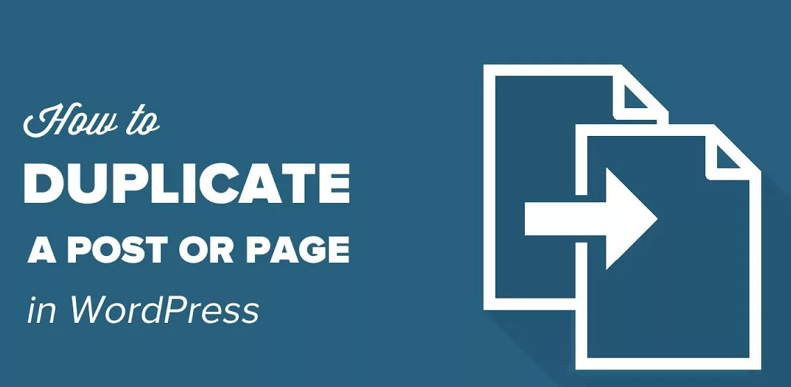 How to Duplicate WordPress Page or Post