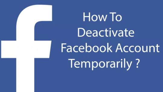 How do you temporarily deactivate your Facebook account